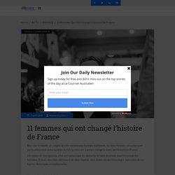 11 femmes qui ont changé l'histoire de France