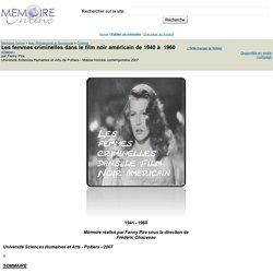 Les femmes criminelles dans le film noir américain de 1940 à 1960 - Fanny Pira