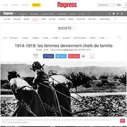 1914-1918: les femmes deviennent chefs de famille