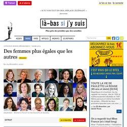 24 déc. 2020 Des femmes plus égales que les autres