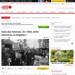 Vote des femmes. En 1944, enfin électrices et éligibles !