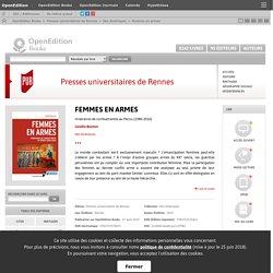 Femmes en armes : Itinéraires de combattantes au Pérou (1980-2010) / Camille Boutron