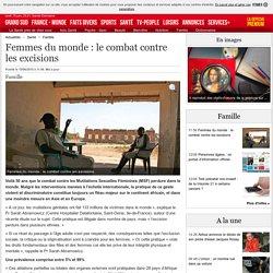 Femmes du monde : le combat contre les excisions - 15/06/2015 - ladepeche.fr