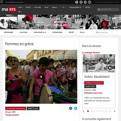 Femmes en grève - rts.ch - Temps présent