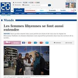 Les femmes libyennes se font aussi entendre