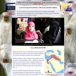 Le port du voile pour les femmes: 3 000 ans de machisme religieux