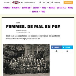 Femmes, de mal en psy - Culture / Next