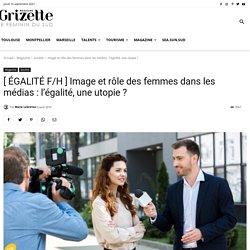 Femmes dans les médias : un long chemin vers l'Égalité - Grizette
