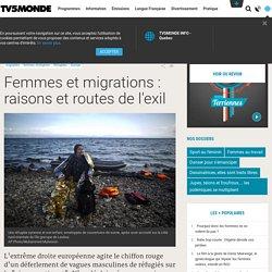 Femmes et migrations : raisons et routes de l'exil