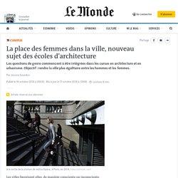 La place des femmes dans la ville, nouveau sujet des écoles d'architecture