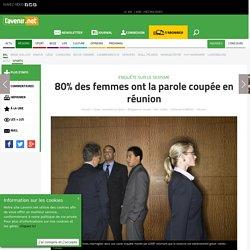 80% des femmes ont la parole coupée en réunion - Toute l'actu 24h/24 sur Lavenir.net