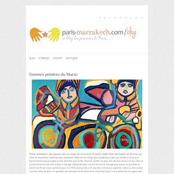 Femmes peintres du Maroc – Le blog de Paris-Marrakech.com