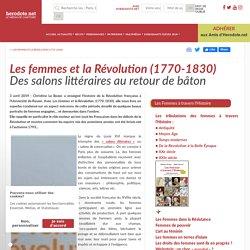 Les femmes et la Révolution (1770-1830) - Des salons littéraires au retour de bâton