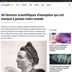 36 femmes scientifiques d'exception qui ont marqué à jamais notre monde