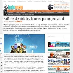 Half the sky aide les femmes par un jeu social - Ludovia Magazine