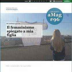 Il femminismo spiegato a mia figlia - Magazine
