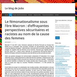 Le fémonationalisme sous l'ère Macron : d'effrayantes perspectives sécuritaires et racistes au nom de la cause des femmes