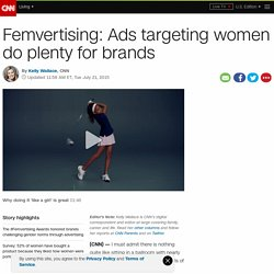 Femvertising: Ads targeting women do plenty for brands