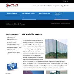 358 Fence Manufacturer