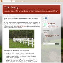 How to Easily Transform Your Home with the Beautiful Timber Picket Fence