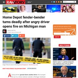 Home Depot fender-bender turns deadly after angry driver opens fire on Michigan man