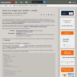 Zoom sur image avec fenêtre « modal responsive » en pure CSS3 - Trucsweb.com