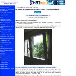 Danger des fenêtres oscillo battantes!
