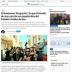 El fenómeno 'Despacito': lo que el triunfo de una canción en español dice del Estados Unidos de hoy