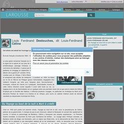 Louis Ferdinand Destouches dit Louis-Ferdinand Céline