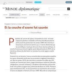 Et la couche d'ozone fut sauvée, par Ferdinand Moeck (Le Monde diplomatique, novembre 2015)