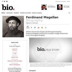 Ferdinand Magellan - Biography - Explorer