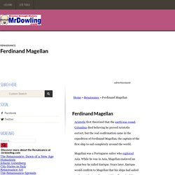Ferdinand Magellan - the first journey around the world - mrdowling.com