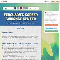 Ferguson's Career Guidance Center (Molly)