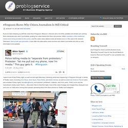 #Ferguson Shows Why Citizen Journalism Is Still Critical