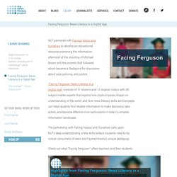Facing Ferguson: News Literacy in a Digital Age