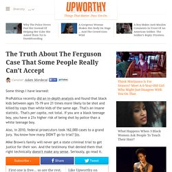 The Truth About The Ferguson Case That Some People Really Can't Accept