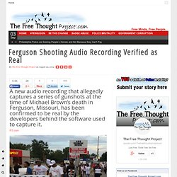 Ferguson Shooting Audio Recording Verified as Real