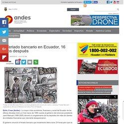 El feriado bancario en Ecuador, 16 años después