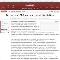 AFP 16/09/14 Ferme des 1000 vaches : pas de limitation