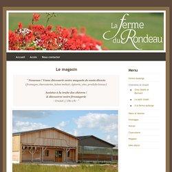 La ferme-auberge du Rondeau - Magasin
