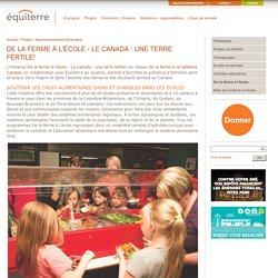 De la ferme à l'école - Le Canada : une terre fertile!