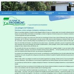 La ferme de Froidmont - Les potagers de Froidmont