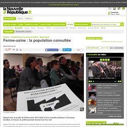 Ferme-usine : la population consultée - 05/01/2016