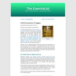Wild Fermentation of Veggies « The EssentiaList