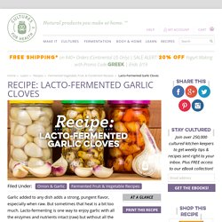 Lacto-fermented Garlic Cloves Recipe