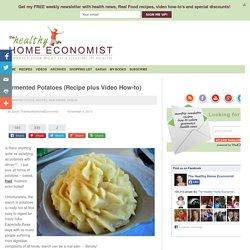 Fermented Potatoes (Recipe plus Video How-to)