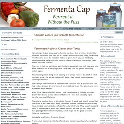 Fermented Probiotic Cleaner (Non-Toxic)