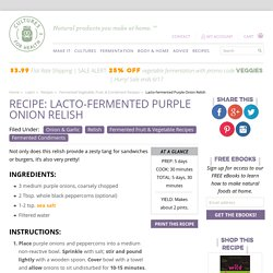 Lacto-fermented Purple Onion Relish Recipe