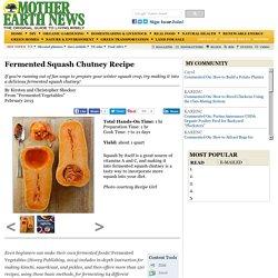 Fermented Squash Chutney Recipe