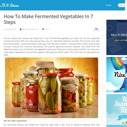 How To Make Fermented Vegetable in Home